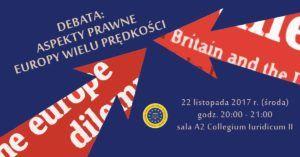 Aspekty prawne Europy wielu prędkości - debata @ ul. Lipowa 4, Warszawa