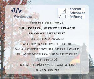UE, Polska, Niemcy i relacje transatlantyckie - debata publiczna @ ul. Mokotowska 1, Warszawa