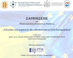 """Międzynarodowa Konferencja Naukowa """"Ukraina i jej aspiracje do członkostwa w Unii Europejskiej"""" @ Krakowskie Przedmieście 26/28"""